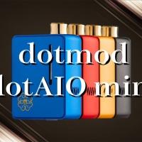 【VAPE】dotmod dotAIO mini(ドットモッド ドットエーアイオー ミニ) POD型VAPE レビュー